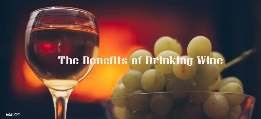 The Benefits of Drinking Wine