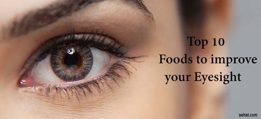 Top 10 Foods to Improve Your Eyesight Naturally