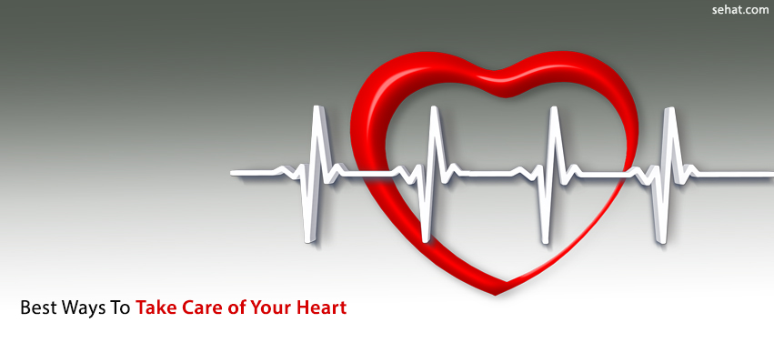 Best Ways To Take Care Of Your Heart