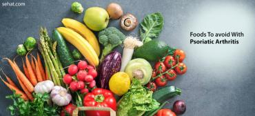 What Foods To Avoid With Psoriatic Arthritis?