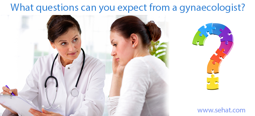 What Questions Can You Expect from a Gynaecologist?