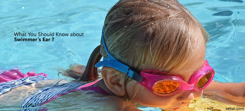 What You Should Know About Swimmer's Ear?