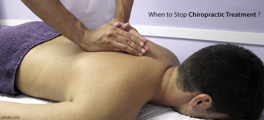 When to Stop Chiropractic Treatment?