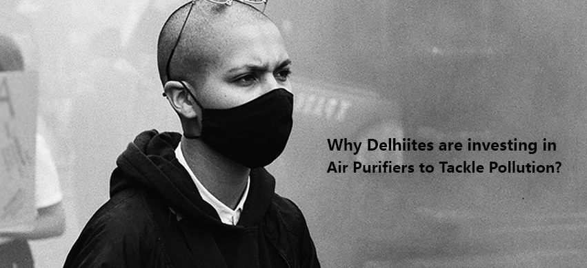 Why Delhiites Are Investing In Air Purifiers To Tackle Pollution?