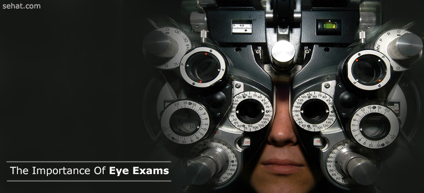 Why Eye Exams Are Important?