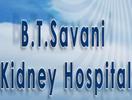 B T Savani Kidney Hospital