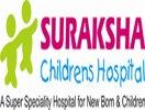 Suraksha Childrens Hospital Hyderabad