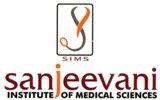 Sanjeevani Institute of Medical Sciences (SIMS)