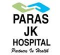 Paras JK Hospital Udaipur(Rajasthan)
