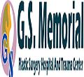 G S Memorial Plastic Surgery Hospital & Trauma Centre