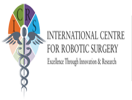 The International Centre For Robotic Surgery