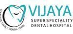 Vijaya Super Speciality Dental & maxillofacial Trauma Care Centre