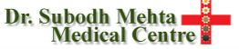 Dr. Subod Mehta Medical Centre