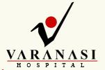Varanasi Hospital & Medical Research Centre Varanasi
